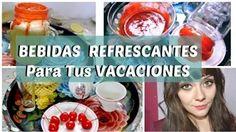 BEBIDAS REFRESCANTES PARA TUS VACACIONES DE VERANO  Zuuy Lariz - YouTube