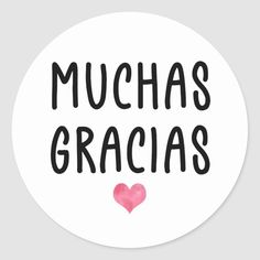 Pegatina Redonda Muchas gracias al español   Zazzle.com Spanish Thank You, Thank You Images, Cake Logo Design, Body Shop At Home, Love Truths, Social Media Pages, Motivational Words, Thank You So Much, Round Stickers