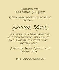 H. L. Burke, Author: Beggar Magic Promo