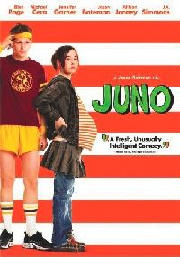 I have watched this film at least 4 times since it came out in 2007 when my sister and I saw it opening in Seattle.  Juno (2007)  Director: Jason Reitman  Writer: Diablo Cody  Stars: Ellen Page, Michael Cera, Jennifer Garner, Jason Bateman, Allison Janney, J.K. Simmons, Olivia Thirby  A first movie script about a teenage girl going through a difficult situation and handling it with more maturity and aplomb than most of the adults around her.