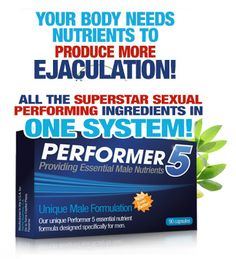 Being able to ejaculate 5 more times than you normally do!? Really that sounds impossible but well, Performer5 supposedly will make it possible ! Are you ejaculation enough? http://becomingalphamale.com/performer5-volume-pills