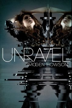 Unravel (Linked #2) by Imogen Howson