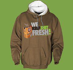 We Keep Shit Fresh Hoodie - You Aint Fresh!