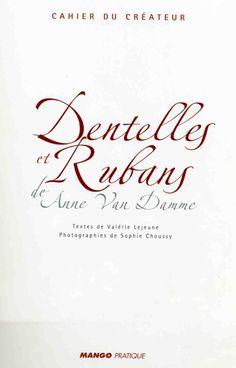 Kantjes en bandjes Gallery.ru / Фото #2 - Dentelles et Rubans de Anne Van Damme - Orlanda