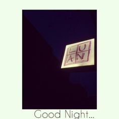 Good night everyone...