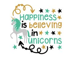 Free SVG cut file - Happiness is believing in unicorns