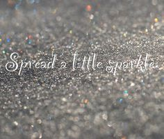 spread a little sparkle