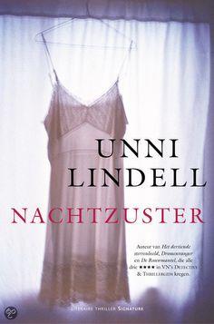 56/75 Gelezen sept. 2015, vier sterren van mij! (B)(2003) Unni Lindell - Nachtzuster (Cato Isaksen #4)