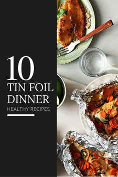 After putting in the energy to chop and prep, who wants to deal with a sink full of pots and pans coated in caked-on food? That's what makes tin foil dinners so darn appealing. #easydinnerrecipes #everydayhealth   everydayhealth.com
