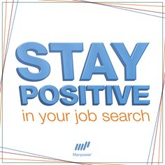 Stay positive in your job search. Don't let negative comments sneak out anywhere - including social media. Learn why.