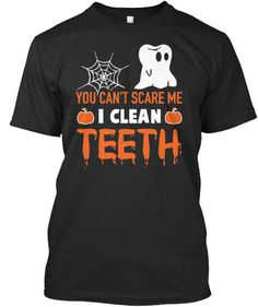 The perfect Dental shirt to wear on Halloween.