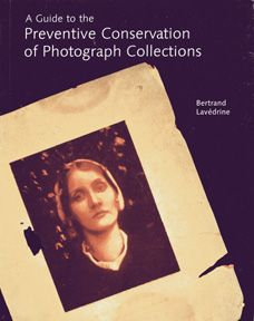 A Guide to the Preventive Conservation of Photograph Collections. Such a comprehensive guide explaining chemistry and history.