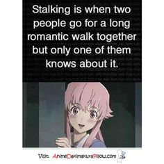 The most accurate definition of stalking