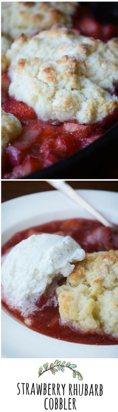 Strawberry Rhubarb Cobbler is an old recipe that just screams springtime!