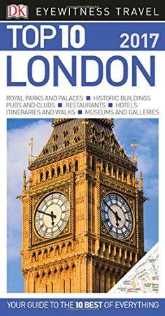 Top 10 London (Eyewitness Top 10 Travel Guide) by DK https://www.amazon.com/dp/1465445528/ref=cm_sw_r_pi_dp_x_ocPdzbJ417BFC