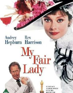 My Fair Lady - Audrey Hepburn & Rex Harrison