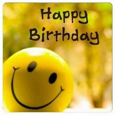 Happy Birthday Wishes, Quotes & Messages Collection 2020 ~ happy birthday images Happy Birthday Smiley, Happy Birthday Best Wishes, Funny Happy Birthday Pictures, Happy Birthday Messages, Happy Birthday Greetings, Sister Birthday Quotes, Happy Birthday Sister, Humor Birthday, Birthday Ideas