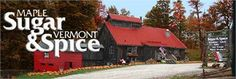 Sugar & Spice Maple Syrup Restaurant, Gift Shop and Working Sugar House. Mendon, Vermont. Open all year but March is best.