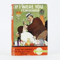 If I Were You, P.G. Wodehouse, First Edition