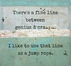 Most popular tags for this image include: crazy, fine line, genius and jump rope