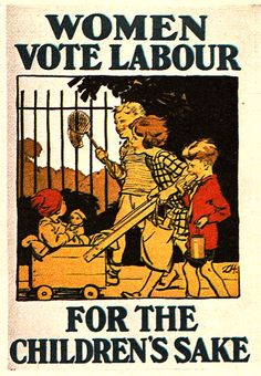 Poster: Women vote Labour - for the children's sake - 1929 election when there was universal suffrage