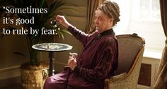 Downton Abbey Season 6 Episode 1 Best Quotes  .. Maggie Smith ..The Dowager explains her household management philosophy to Isobel, who may be smart to consider her hospital management philosophy as well..