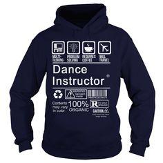 DANCE INSTRUCTOR CERTIFIED JOB TITLE T-Shirts, Hoodies. BUY IT NOW ==► https://www.sunfrog.com/LifeStyle/DANCE-INSTRUCTOR--CERTIFIED-JOB-TITLE-Navy-Blue-Hoodie.html?id=41382