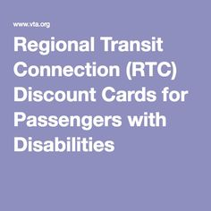Regional Transit Connection (RTC) Discount Cards for Passengers with Disabilities