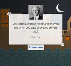 obstacles-are-those-frightful-things-you-see
