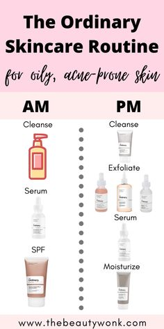 The Ordinary Skincare Routine for Oily, Acne-Prone Skin - - An easy, minimal and effective skincare routine for oily, acne-prone skin using The Ordinary products! This routine will also hydrate and even out the skin. Oily Skin Routine, Skin Care Routine Steps, Beauty Care Routine, Oily Skin Care, Face Skin Care, Skincare For Oily Skin, Oily Skin Makeup, Healthy Skin Care, Makeup For Acne
