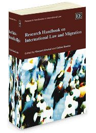 Vincent Chetail & Céline Bauloz, eds., Research Handbook on International Law and Migration, Edward Elgar, March 2014