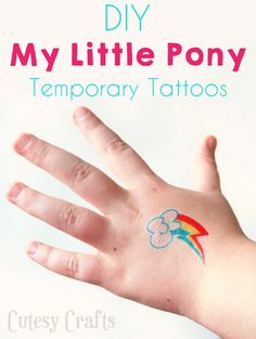 Make these temporary My Little Pony tattoos for a birthday party or just for fun.  All you need is a printer and some tattoo paper to make your own!