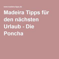 Madeira Tipps für den nächsten Urlaub - Die Poncha