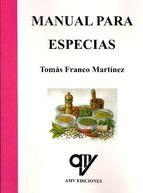Manual para especias / Tomás Franco Martínez. AMV Ediciones, 2013