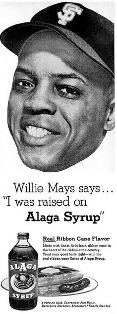 Willie Mays for Alaga Syrup Advertisement - Ebony Magazine, November, 1959 by vieilles_annonces, via Flickr