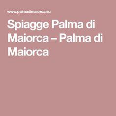 Spiagge Palma di Maiorca – Palma di Maiorca