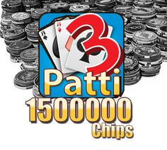 Win 1500000 Teen Patti Chips