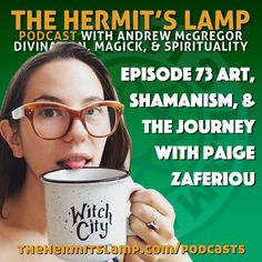 EP73 Art, Shamanism, and the Journey with Paige Zaferiou | The Hermit's Lamp