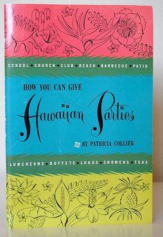 Vintage Retro Hawaiian Cookbook Hawaiian by SprinklesInTime, $7.50 Vintage Tiki, Vintage Hawaiian, Retro Vintage, Tiki Tiki, Tiki Torches, Tiki Party, Aloha Hawaii, Tiki Room, What's Cooking