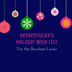 HerKentucky's Holiday Wish List for the Bourbon Lover — HerKentucky