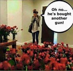 "I quit getting ""gun roses"" about 10 guns ago...."
