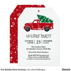 Fun Holiday Party Invitations Fun Holiday Party Invitation featuring a red truck and Christmas tree. created by Colourful Designs Inc. Invitations, greetings and products for Christmas / the holiday season. Holiday Parties, Holiday Fun, Holiday Cards, Christmas Eve, Christmas Cards, Dinner Party Invitations, Christmas Party Invitations, Kids Gifts, Fun Gifts