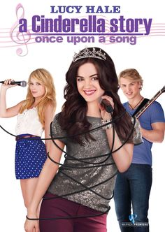 A Cinderella Story: Once Upon A Song <3