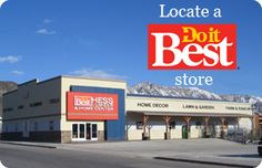 Check out your local Do it Best Store! You may have one in your town and you do not even know it! Stop by and say HI