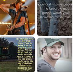 Lyrics from some of my favorite Luke Bryan songs!!