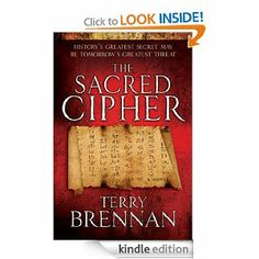 Free until Jan.25/14 Amazon and Barnes History's greatest secret could be tomorrow's greatest threat More historically and biblically accurate than The DaVinci Code and just as adventurous as an Indiana Jones movie, The Sacred Cipher combines action and mystery to draw readers into a world of ancient secrets and international escapades.... 4 stars from 58 reviews
