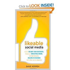 Likeable Social Media: How to Delight Your Customers, Create an Irresistible Brand, and Be Generally Amazing on Facebook. GET IT: amzn.to/ynZrY4