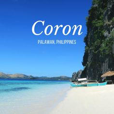 Coron, Palawan » An Island ParadiseCoron is THE MOST BEAUTIFUL PLACE I'VE VISITED (so far :P).  It is a gorgeous destination with a small town feel a