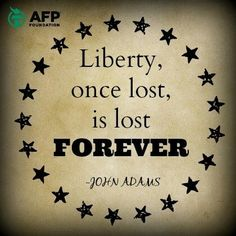 A Constitution of Government once changed from Freedom can never be restored. L Jacqueline Hayes John Adams Quotes, Conversation Starter Questions, What Is Freedom, President Quotes, Abigail Adams, American Freedom, American Presidents, American History, Time Tattoos