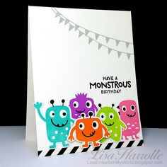 Today I'm posting a monstrously fun set of four birthday cards that I made to keep on hand for the little ones in my life.  I think I foun...